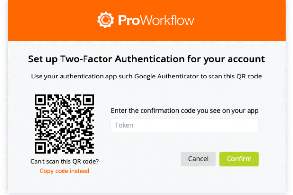 Set Up Two Factor Authentication 2FA Proworkflow