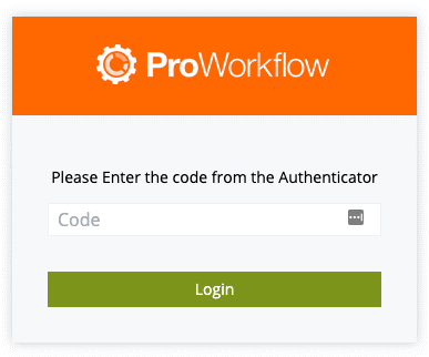 Two Factor Authentication 2fa Coming To Proworkflow Proworkflow
